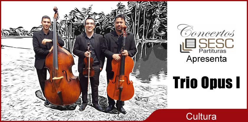sesc-partituras-apresenta-trio-opus-I-rio-branco-acre-00