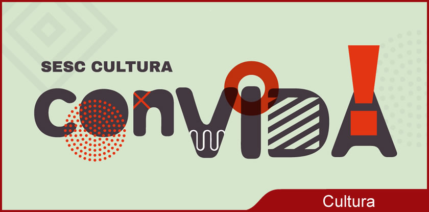 2020-08-12-Sesc-Cultura-ConVIDA-img-0