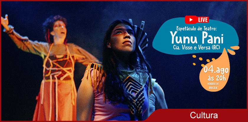 2021-08-03 - Espetáculo Yunu Pãni v1.0