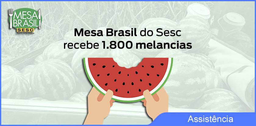 2021-09-03 - Mesa Brasil Recebe Melancia 00a